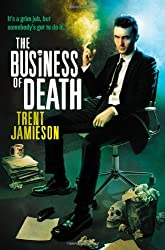 The Business of Death (Death Works)