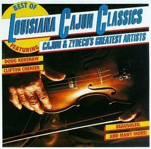 Best of Louisiana Cajun Classi By Louisiana Cajun Classics (Series) (1995-01-30) -