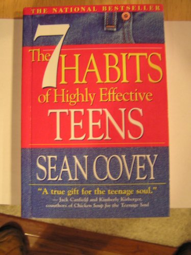 The 7 Habits of Highly Effective Teens: The Ultimate Teenage Success Guide por Sean Covey