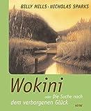 Wokini: oder Die Suche nach dem verborgenen Glück - Nicholas Sparks
