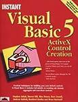 Instant Visual Basic 5 ActiveX Contro...