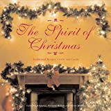 The Spirit of Christmas: Traditional Recipes, Crafts and Carols by Catherine Atkinson (2009-10-06)