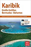 Nelles Guide Reiseführer Karibik: Große Antillen, Bermudas, Bahamas -