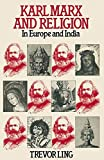 Karl Marx and Religion: In Europe and India