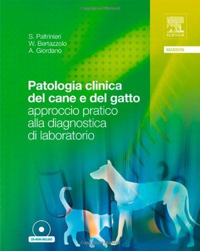patologia-clinica-del-cane-e-del-gatto-approccio-pratico-alla-diagnostica-di-laboratorio-con-cd-rom