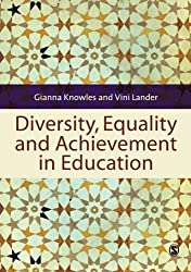 Diversity, Equality and Achievement in Education by Gianna Knowles (2011-02-09)