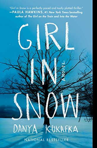 Girl in Snow: A Novel (English Edition) eBook: Danya Kukafka ...