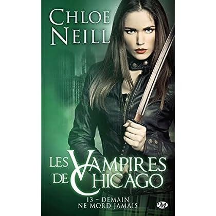 Les Vampires de Chicago, T13 : Demain ne mord jamais