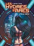 Les Hydres d'Arès, Tome 3 - Suicide Troopers