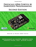 Freescale ARM Cortex-M Embedded Programming (Mazidi and Naimi ARM books)
