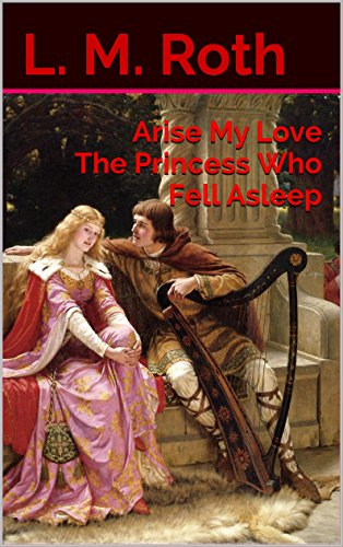 arise-my-love-the-princess-who-fell-asleep-the-princess-who-book-1-english-edition