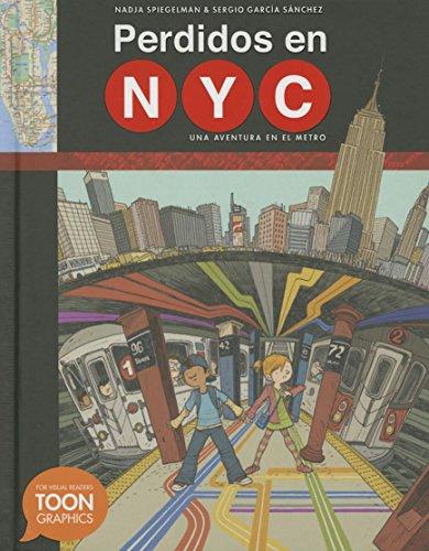 Perdidos en NYC: una aventura en el metro: A TOON Graphic por Nadja Spiegelman