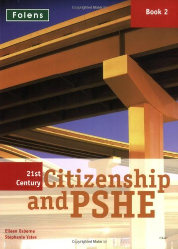 21st Century Citizenship & PSHE: Student Book Year 8: Year 8 Student Book