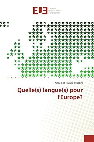 Quelle(s) langue(s) pour l'europe? par Olga Bobrowska-Braccini