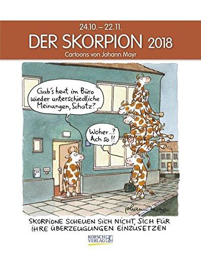 Skorpion 2018: Sternzeichenkalender-Cartoonkalender als Wandkalender im Format 19 x 24 cm.