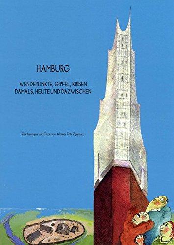 Hamburg Wendepunkte, Gipfel, Krisen: Damals, heute und dazwischen