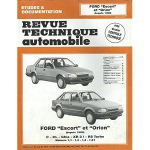 Revue technique de l'Automobile numéro 477.2 : Ford Escort et Orion essence, 1986-1989