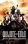 Quijote en Eolo par Hernández Chambers