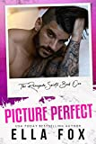 Picture Perfect (The Renegade Saints Book 1) by Ella Fox