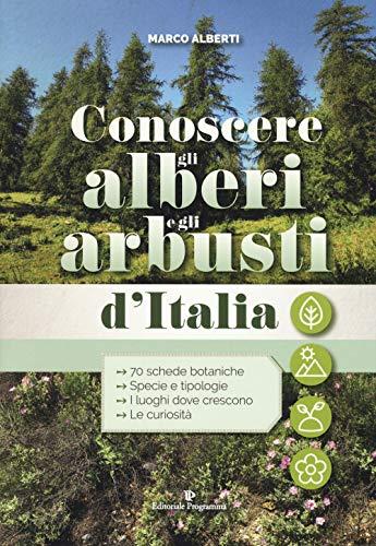 Conoscere gli alberi e gli arbusti d'italia