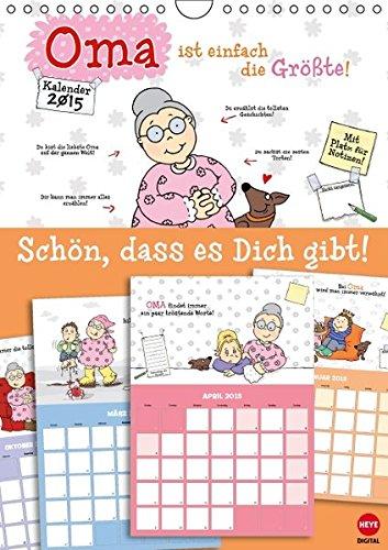 Oma ist die Beste - Planer (Wandkalender 2015 DIN A4 hoch): Frisch eingetroffen: DAS Kalenderplaner-Geschenk für die liebste Oma! (Monatskalender, 14 Seiten) (CALVENDO Spass) (2015 Monatskalender Planer)