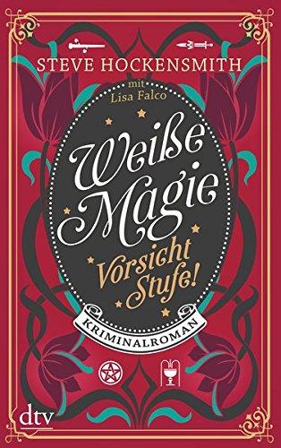 Image of Weiße Magie - Vorsicht Stufe!: Kriminalroman Mit Abbildungen