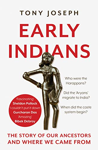Early Indians: The Story of Our Ancestors and Where We Came ...