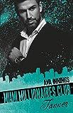 Millionaires Club: Miami Millionaires Club - Tanner