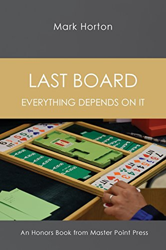 Last Board: Everything depends on it por Mark Horton