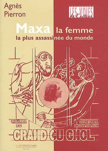 Maxa : La femme la plus assassinée du monde