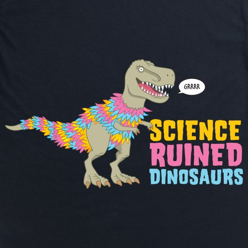 Science Ruined Dinosaurs T-Shirt, Herren Schwarz