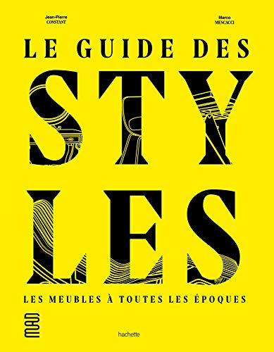 Le guide des styles par Jean-Pierre Constant