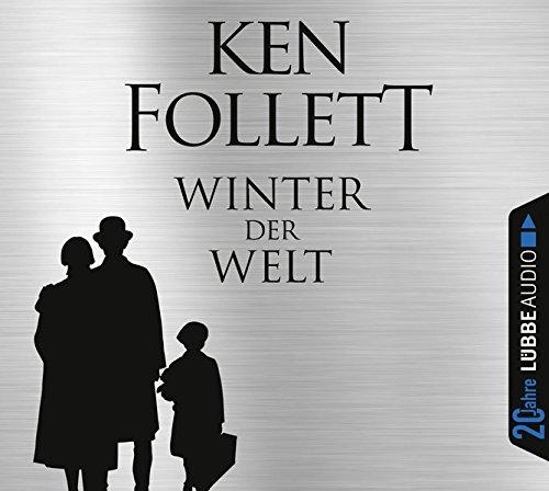 Preisvergleich Produktbild Winter der Welt: Die Jahrhundert-Saga. Jubiläumsausgabe.