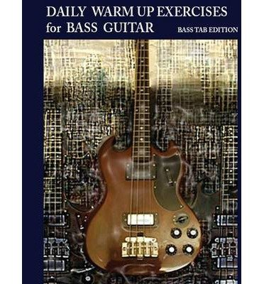 [(Daily Warm Up Exercises for Bass Guitar)] [Author: Steven Mooney] published on (October, 2013)