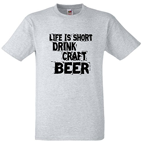 Life is short Drink Craft Bier T-Shirts. grau meliert