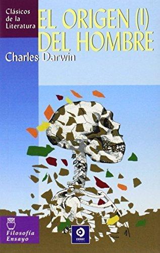 El origen del hombre (I) (Clasicos de la literatura series) by Darwin, Charles (2006) Paperback