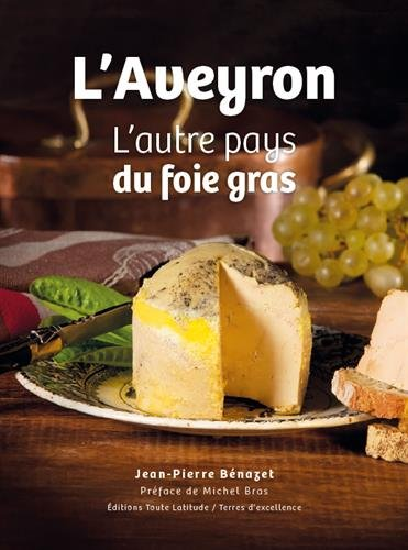 L'Aveyron, l'autre pays du foie gras