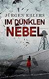Image of Im dunklen Nebel: Liebe und Verrat in den besetzten Niederlanden 1942-43