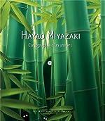 Hayao Miyazaki - Cartographie d'un univers de Raphaël Colson