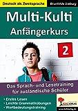 Multi-Kulti - Deutsch als Zweitsprache: Band 2: Anfängerkurs