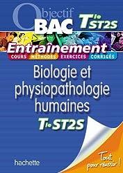 Objectif Bac - Entraînement - Biologie et physiopathologie humaines Terminale ST2S