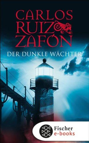 Buchseite und Rezensionen zu 'Der dunkle Wächter' von Carlos Ruiz Zafón