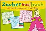 Zaubermalbuch. Märchen: Magisch und zauberhaft tricky (Malbücher und -blöcke)