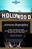 Hollywood: Actresses Biographies Vol.79: (TIA MOWRY,TIFFANI THIESSEN,TILDA SWINTON,TINA MAJORINO,TONI COLLETTE,TORI SPELLING,TRACEE ELLIS ROSS,TRACY NELSON,TRICIA ... HELFER,TROIAN BELLISARIO) (English Edition)