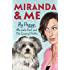 Miranda and Me
