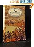 Pax Britannica: The Climax of an Empi...