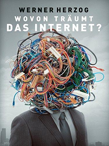 Wovon träumt das Internet? [dt./OV]