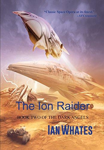 the-ion-raider-the-dark-angels-book-2