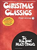 REAL BOOK MULTI-TRACKS VOLUME 9 CHRISTMAS CLASSICS ALL INST BOOK/AUDIO (The Real Book Multi-Tracks: For C, B-Flat, E-Flat & Bass Clef Instruments)
