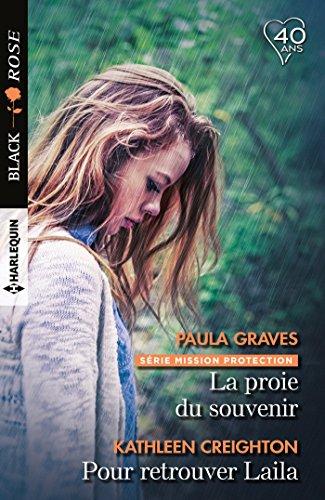 La proie du souvenir - Pour retrouver Laila (Mission protection t. 2) (French Edition)